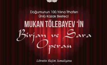 Опера «Биржан и Сара» предстанет перед турецким зрителем в городе Самсун