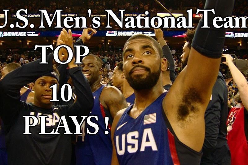 Top 10 Plays From 2016 U.S. Men's National Team Exhibition Tour!
