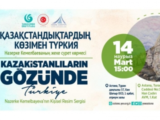 Astana to host art exhibition 'Turkey through the eyes of Kazakhstanis'